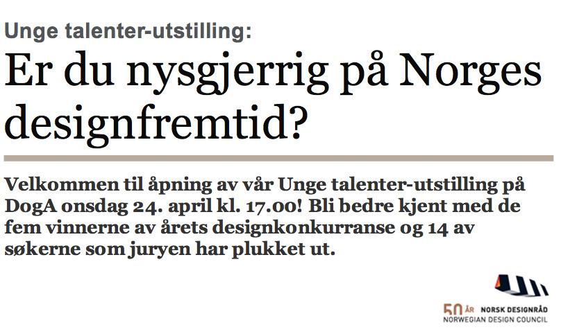 b0e6eedea Norwegian Design Council – Young Talent Award Exhibition 2013 | Vera ...